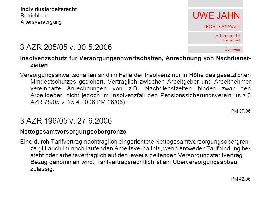 UWE JAHN RECHTSANWALT Arbeitsrecht Fachanwalt Schwerin 3 AZR 205/05 v.