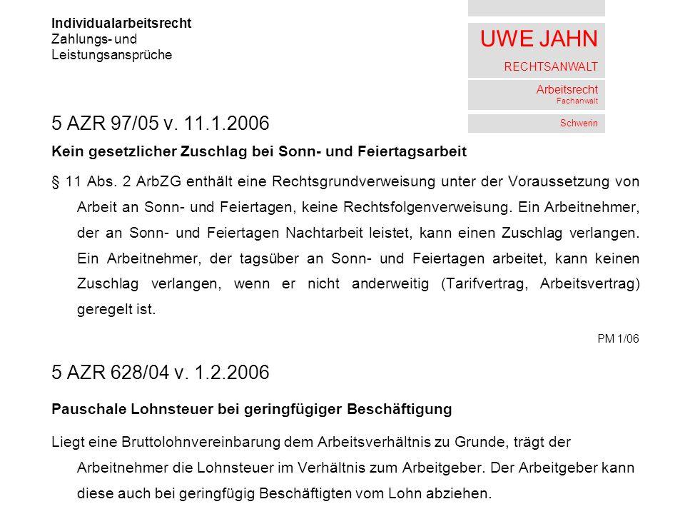 UWE JAHN RECHTSANWALT Arbeitsrecht Fachanwalt Schwerin 5 AZR 97/05 v.