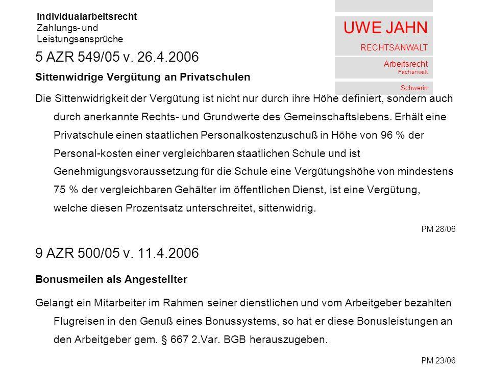 UWE JAHN RECHTSANWALT Arbeitsrecht Fachanwalt Schwerin 5 AZR 549/05 v.