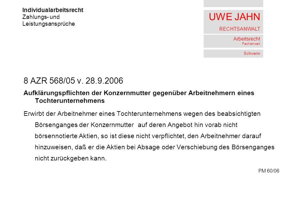 UWE JAHN RECHTSANWALT Arbeitsrecht Fachanwalt Schwerin 8 AZR 568/05 v.