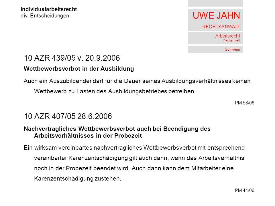 UWE JAHN RECHTSANWALT Arbeitsrecht Fachanwalt Schwerin 10 AZR 439/05 v.