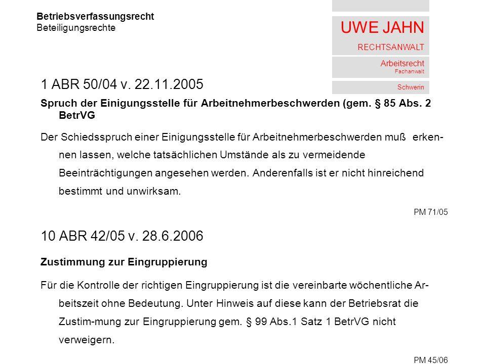 UWE JAHN RECHTSANWALT Arbeitsrecht Fachanwalt Schwerin 1 ABR 50/04 v.