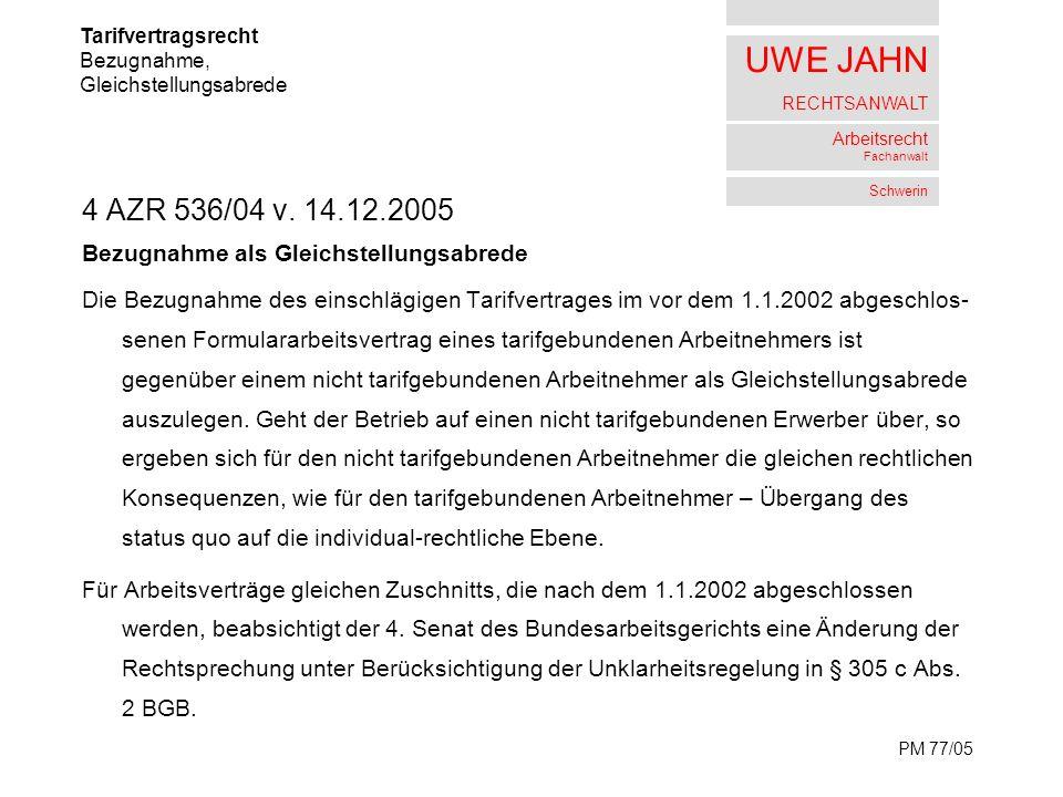 UWE JAHN RECHTSANWALT Arbeitsrecht Fachanwalt Schwerin 4 AZR 536/04 v.