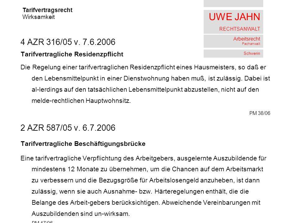 UWE JAHN RECHTSANWALT Arbeitsrecht Fachanwalt Schwerin 4 AZR 316/05 v.