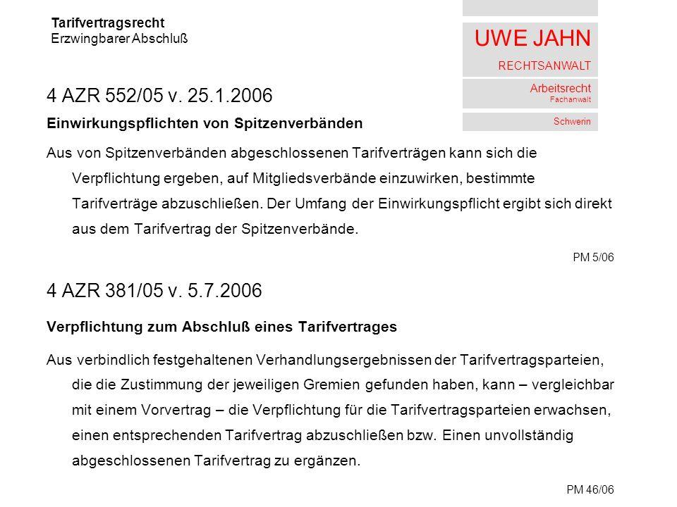 UWE JAHN RECHTSANWALT Arbeitsrecht Fachanwalt Schwerin 4 AZR 552/05 v.