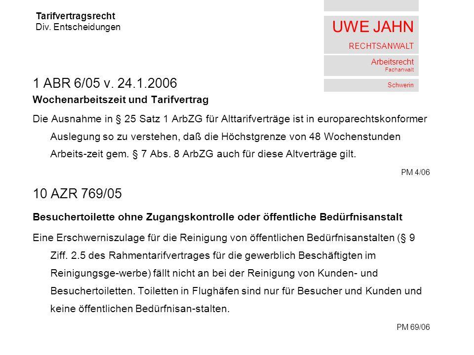 UWE JAHN RECHTSANWALT Arbeitsrecht Fachanwalt Schwerin 1 ABR 6/05 v.