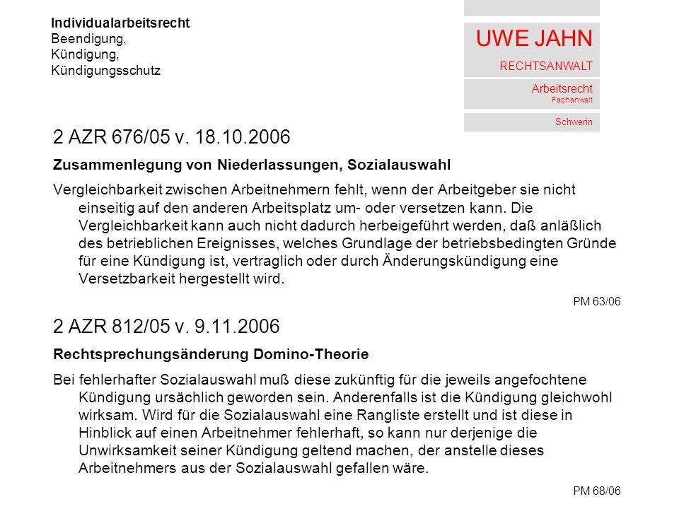 UWE JAHN RECHTSANWALT Arbeitsrecht Fachanwalt Schwerin 2 AZR 676/05 v.