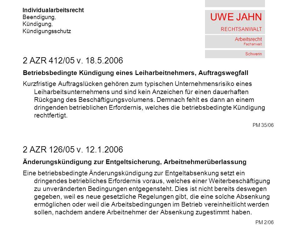UWE JAHN RECHTSANWALT Arbeitsrecht Fachanwalt Schwerin 2 AZR 412/05 v.