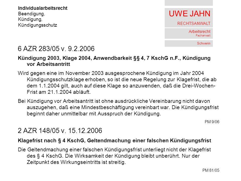 UWE JAHN RECHTSANWALT Arbeitsrecht Fachanwalt Schwerin 6 AZR 283/05 v.