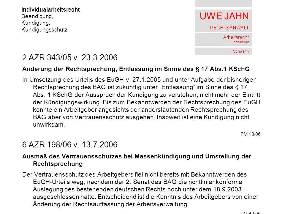 UWE JAHN RECHTSANWALT Arbeitsrecht Fachanwalt Schwerin 2 AZR 343/05 v.