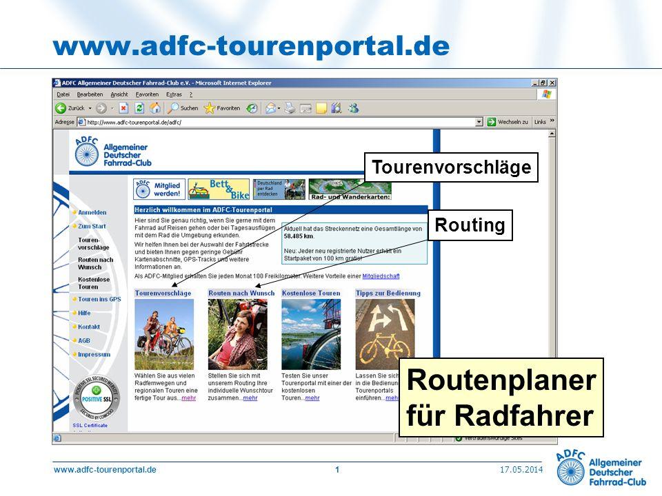 17.05.2014 www.adfc-tourenportal.de2 ADFC-Tourenportal: Routing Unser großes Plus: bundesweites Netz fahrradgeeigneter Strecken: rund 60.000 km Netzaufbau durch ortskundige, kompetente ADFC-Aktive auch Strecken im Ausland (derzeit CH, A)