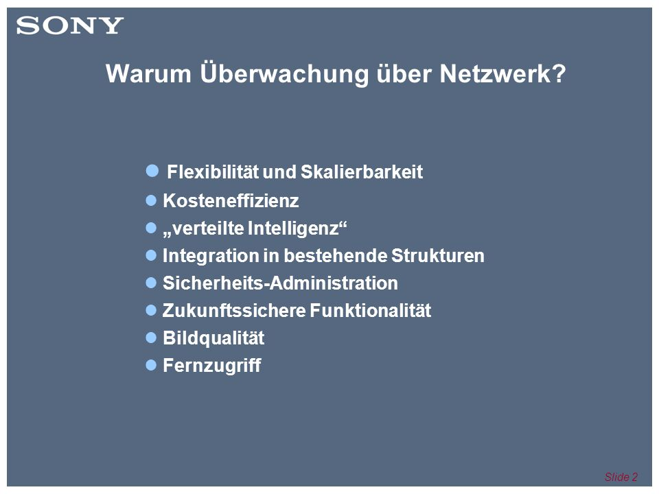 Slide 2 Warum Überwachung über Netzwerk.