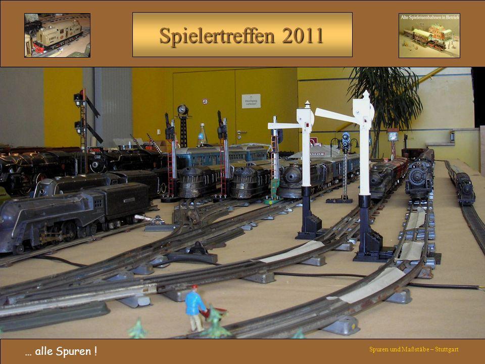 Spielertreffen 2011 … alle Spuren ! Spuren und Maßstäbe – Stuttgart