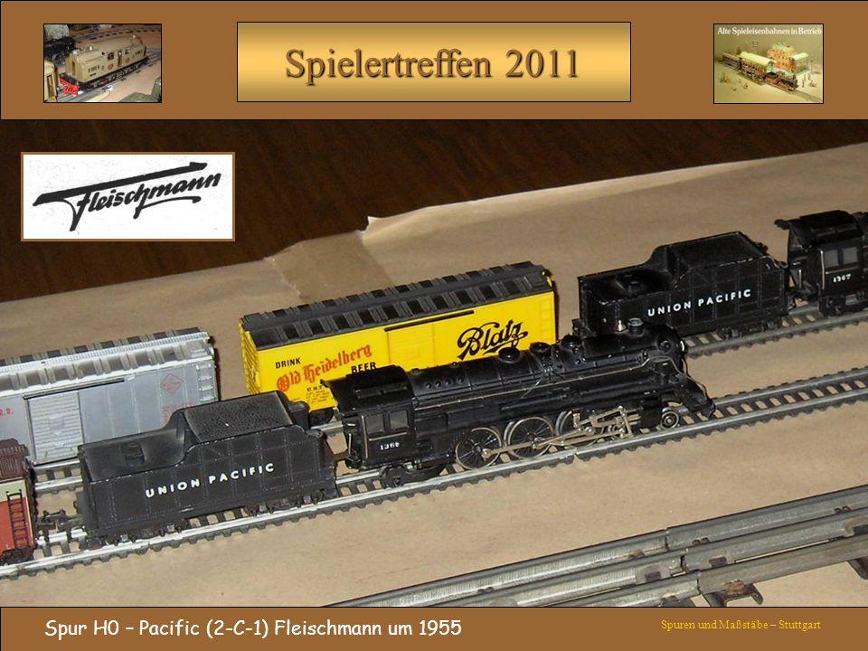 Spielertreffen 2011 Spur H0 – Pacific (2-C-1) Fleischmann um 1955 Spuren und Maßstäbe – Stuttgart