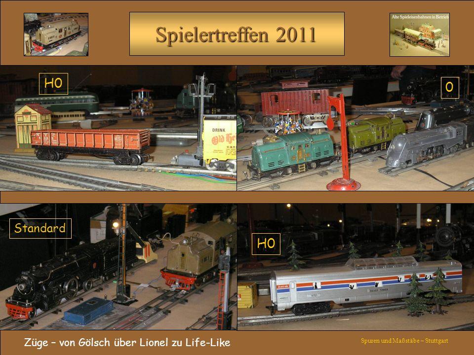 Spielertreffen 2011 Züge – von Gölsch über Lionel zu Life-Like Spuren und Maßstäbe – Stuttgart H0 0 Standard