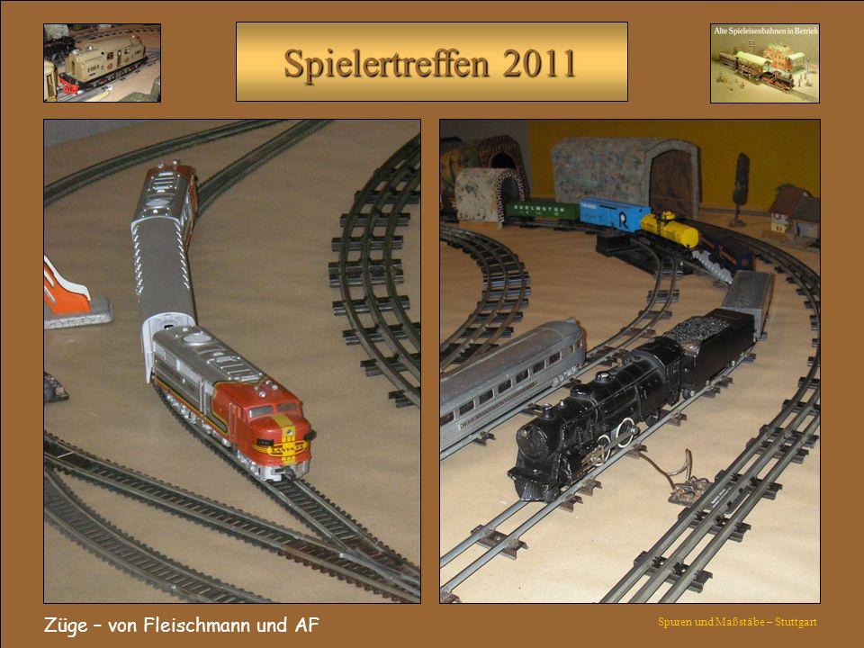 Spielertreffen 2011 Züge – von Fleischmann und AF Spuren und Maßstäbe – Stuttgart