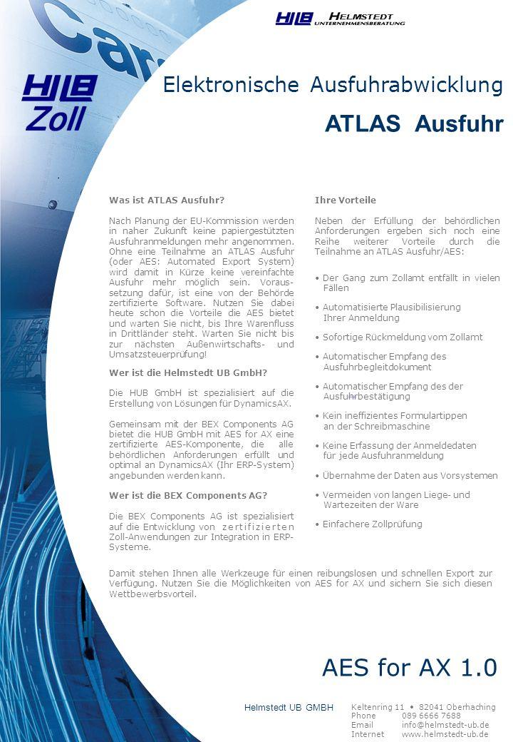 Elektronische Ausfuhrabwicklung ATLAS Ausfuhr Was ist ATLAS Ausfuhr? Nach Planung der EU-Kommission werden in naher Zukunft keine papiergestützten Aus