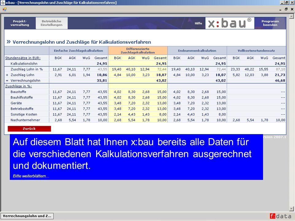 Auf diesem Blatt hat Ihnen x:bau bereits alle Daten für die verschiedenen Kalkulationsverfahren ausgerechnet und dokumentiert.