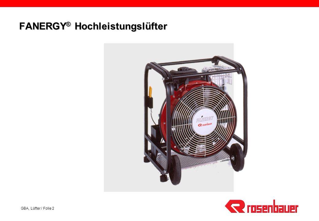 GBA, Lüfter / Folie 2 FANERGY ® Hochleistungslüfter