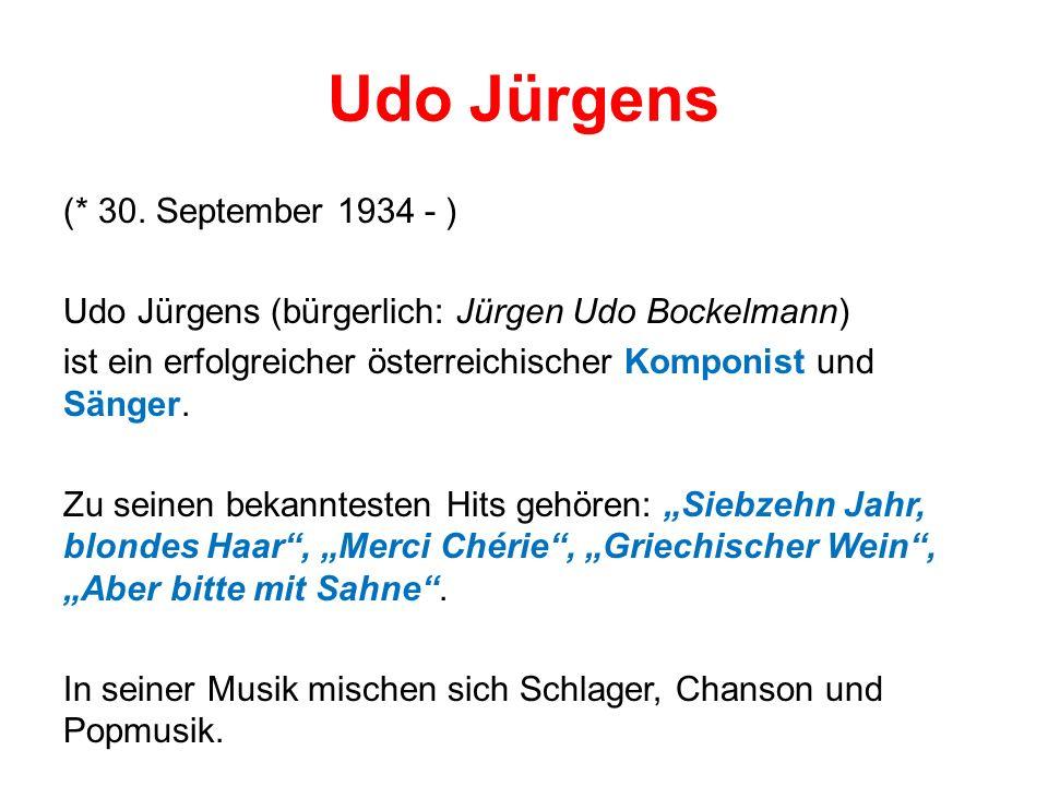 Udo Jürgens (* 30.