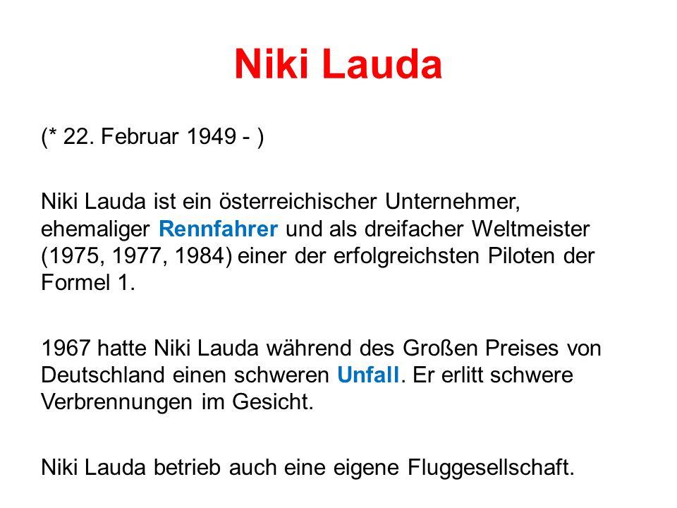 Niki Lauda (* 22.