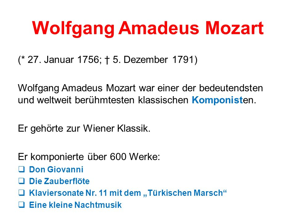 Wolfgang Amadeus Mozart (* 27.Januar 1756; 5.