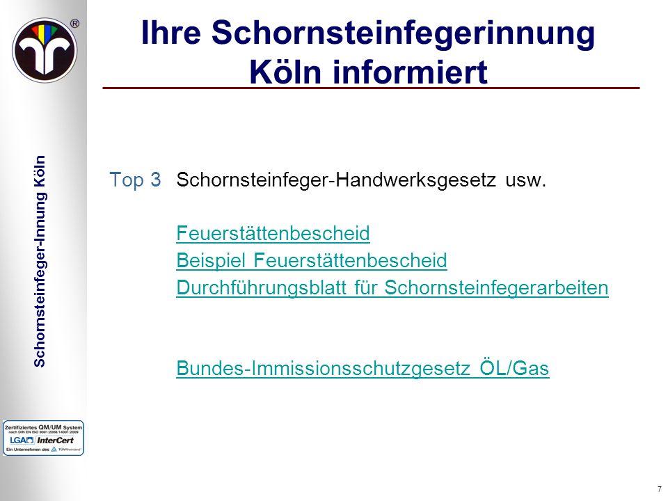 Schornsteinfeger-Innung Köln 7 Ihre Schornsteinfegerinnung Köln informiert Top 3Schornsteinfeger-Handwerksgesetz usw. Feuerstättenbescheid Beispiel Fe