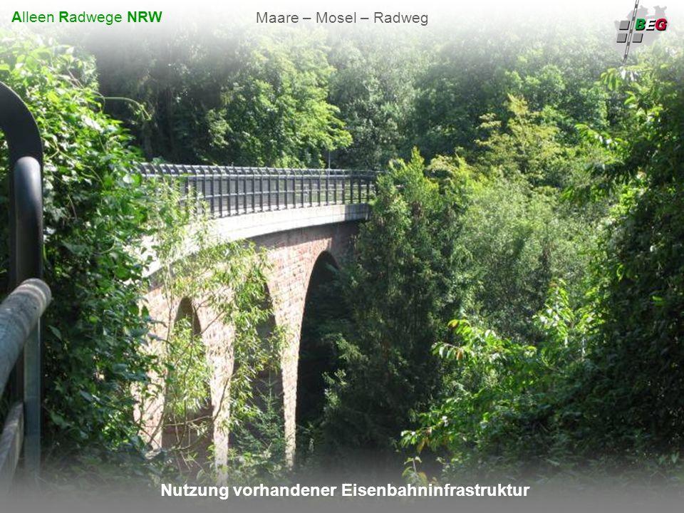 Pro Bahn Februar 2008 B AHNFLÄCHEN E NTWICKLUNGS G ESELLSCHAFT NRW mbH Nutzung vorhandener Eisenbahninfrastruktur Maare – Mosel – Radweg Alleen Radwege NRW