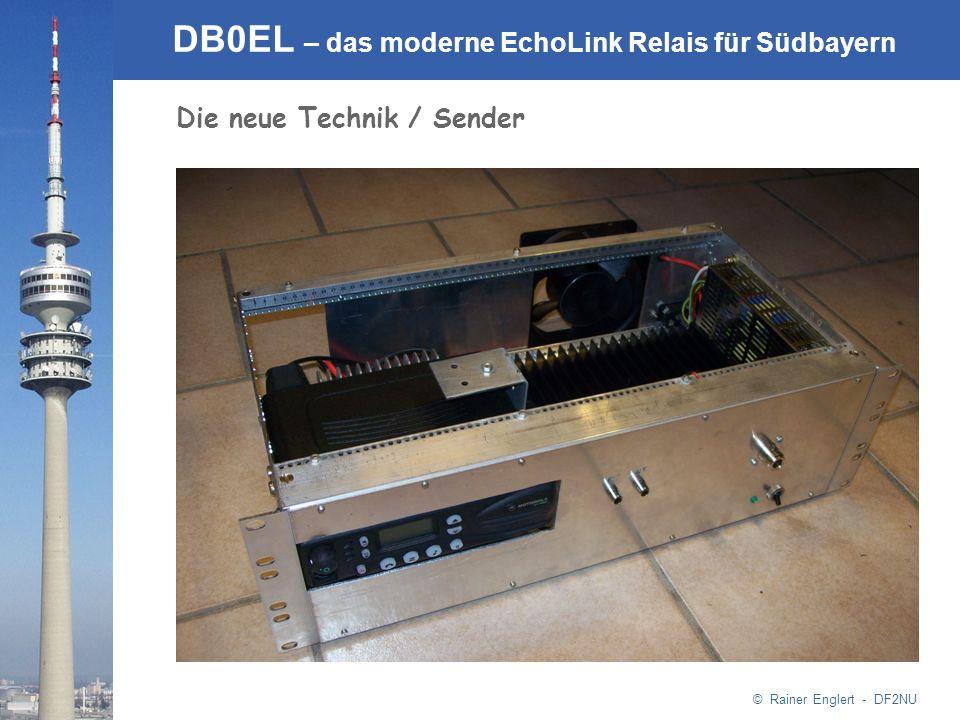 © Rainer Englert - DF2NU DB0EL – das moderne EchoLink Relais für Südbayern Die neue Technik / Sender