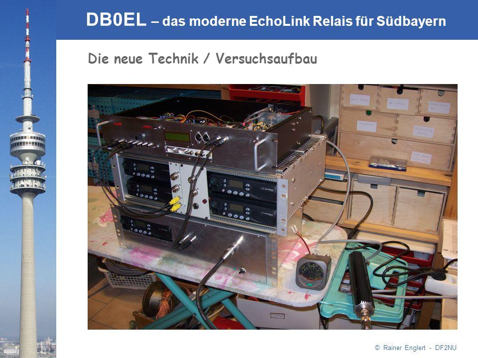© Rainer Englert - DF2NU DB0EL – das moderne EchoLink Relais für Südbayern Die neue Technik / Versuchsaufbau