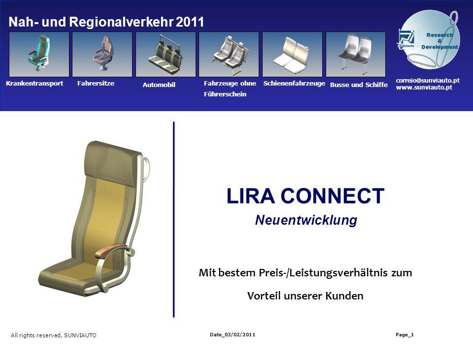 Nah- und Regionalverkehr 2011 All rights reserved, SUNVIAUTO Date_03/02/2011 Page_1 LIRA CONNECT Neuentwicklung Mit bestem Preis-/Leistungsverhältnis