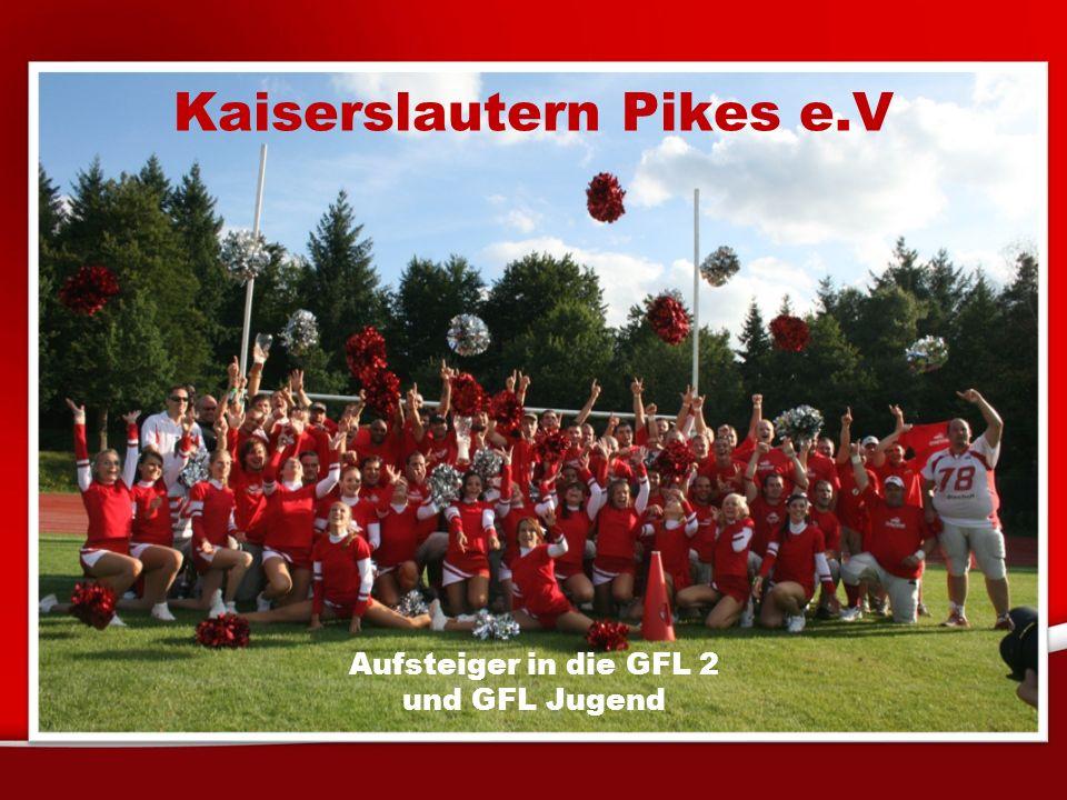 Kaiserslautern Pikes e.V Aufsteiger in die GFL 2 und GFL Jugend