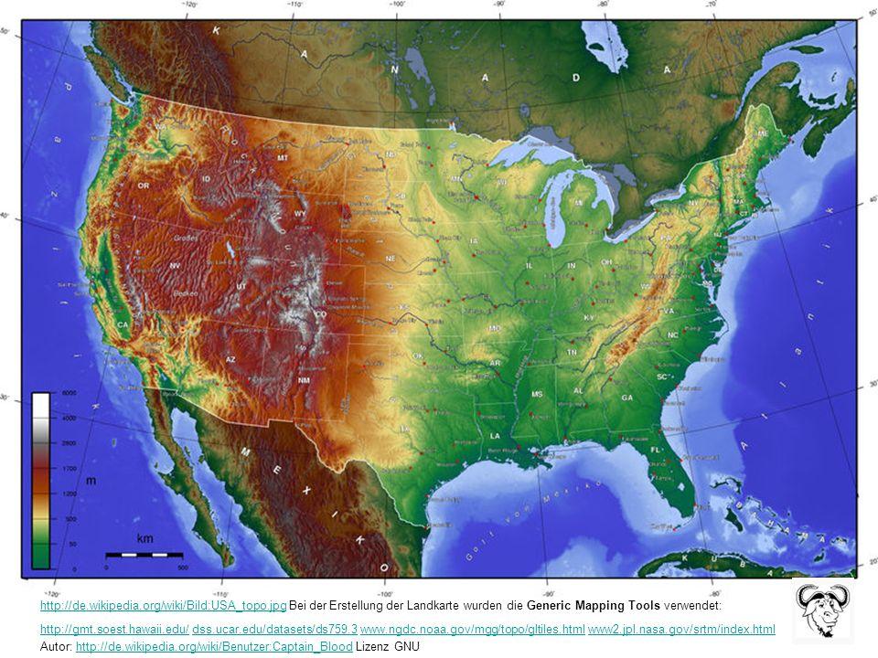 http://de.wikipedia.org/wiki/Bild:USA_topo.jpghttp://de.wikipedia.org/wiki/Bild:USA_topo.jpg Bei der Erstellung der Landkarte wurden die Generic Mappi