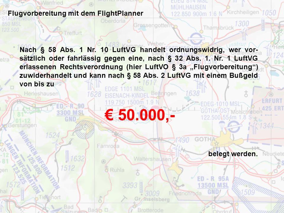 Flugvorbereitung mit dem FlightPlanner Für eine ausreichend sichere Flugvorbereitung für einen nicht flugplan- pflichtigen Überlandflug nach Sichtflug