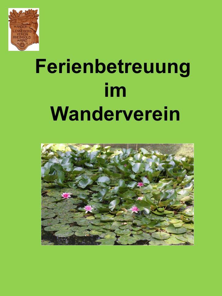 Das waren nur einige Auszüge der Inhalte Wir freuen uns, Sie auf der Rheingoldruhe in Heidesheim begrüßen und Ihre Kinder betreuen zu dürfen der Vorstand www.lennebergverein.de