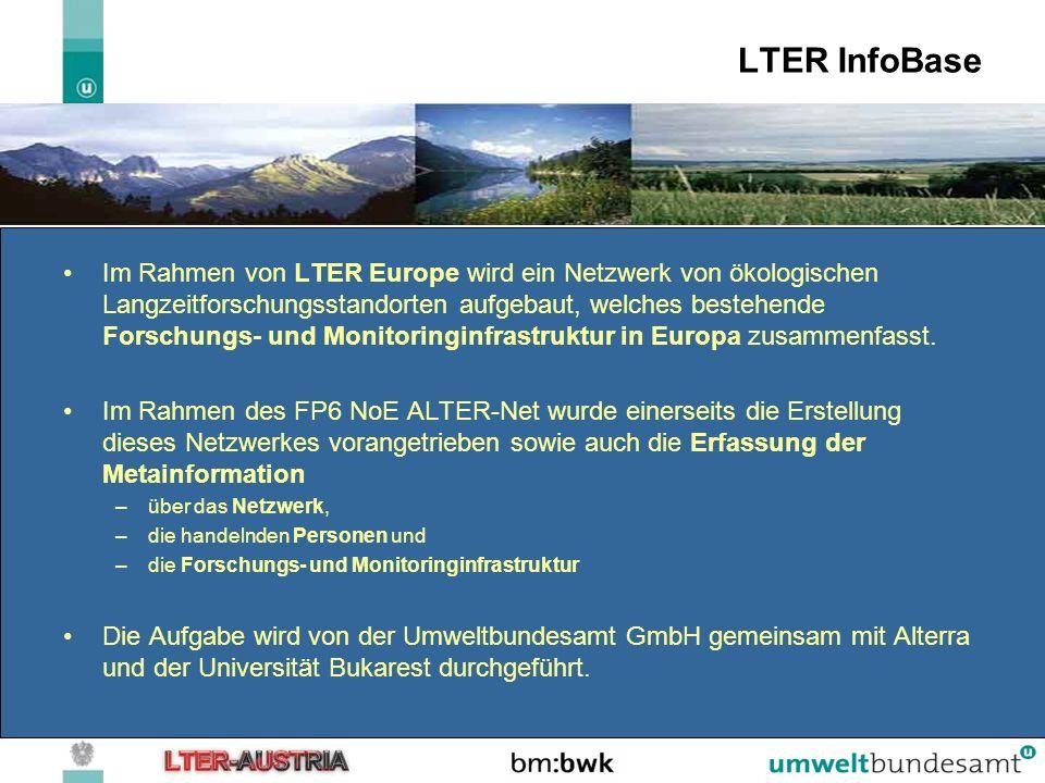 LTER InfoBase Im Rahmen von LTER Europe wird ein Netzwerk von ökologischen Langzeitforschungsstandorten aufgebaut, welches bestehende Forschungs- und