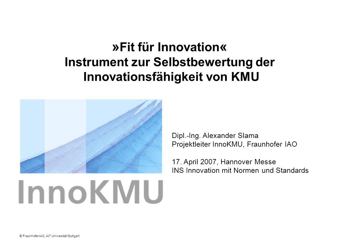 © Fraunhofer IAO, IAT Universität Stuttgart Dipl.-Ing.