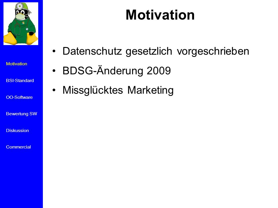 Marketing Motivation BSI-Standard OO-Software Bewertung SW Diskussion Commercial