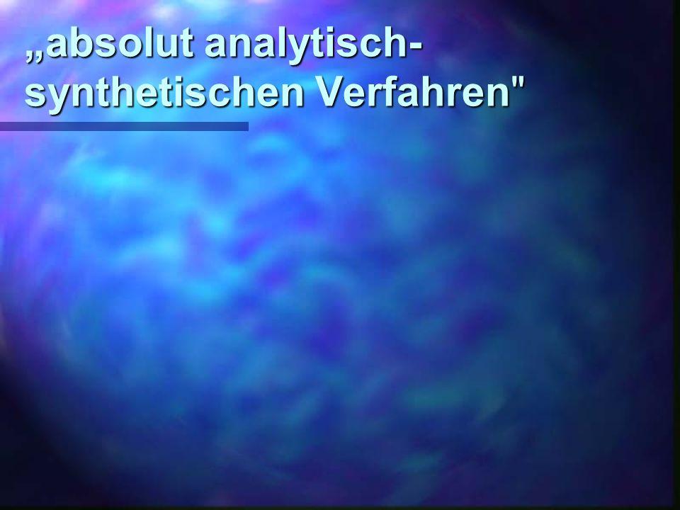 absolut analytisch- synthetischen Verfahren