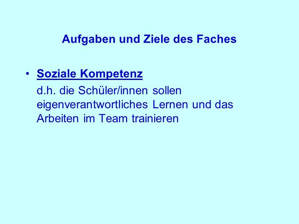 Aufgaben und Ziele des Faches Soziale Kompetenz d.h.