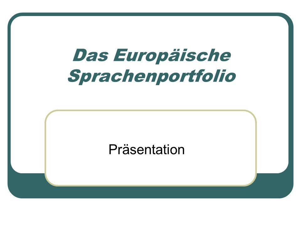 Das Europäische Sprachenportfolio Präsentation