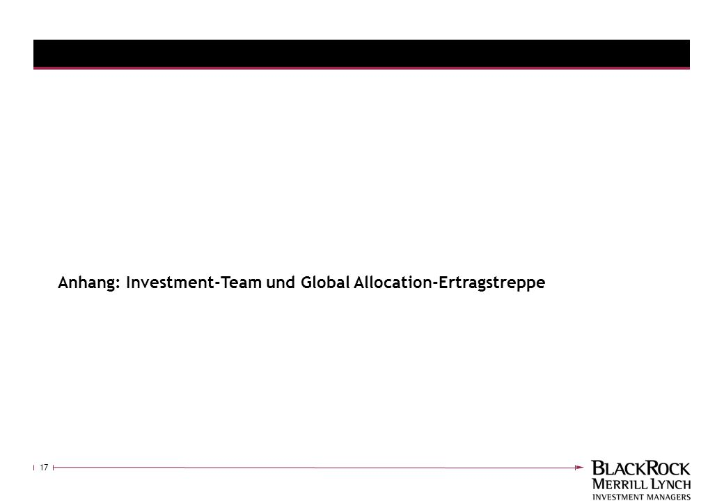 17 Anhang: Investment-Team und Global Allocation-Ertragstreppe