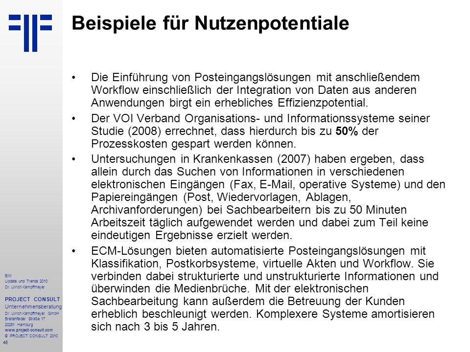 46 EIM Update und Trends 2010 Dr. Ulrich Kampffmeyer PROJECT CONSULT Unternehmensberatung Dr. Ulrich Kampffmeyer GmbH Breitenfelder Straße 17 20251 Ha