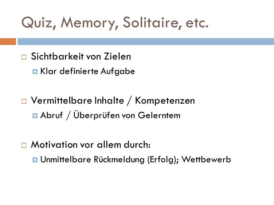 Quiz, Memory, Solitaire, etc.