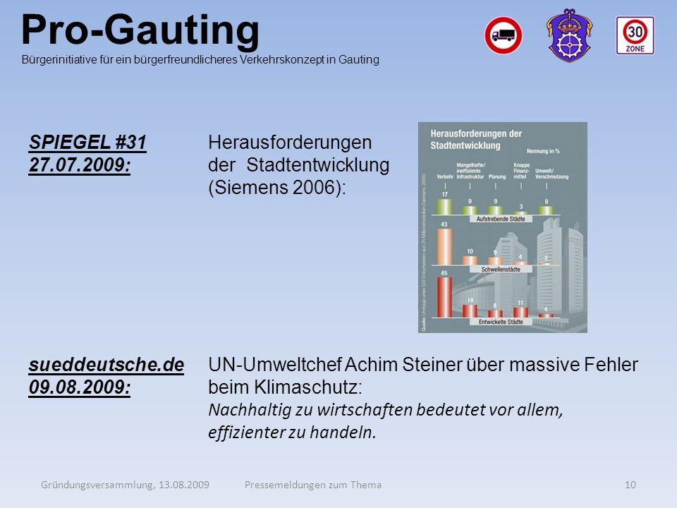 Pro-Gauting Gründungsversammlung, 13.08.200910Pressemeldungen zum Thema Bürgerinitiative für ein bürgerfreundlicheres Verkehrskonzept in Gauting SPIEG