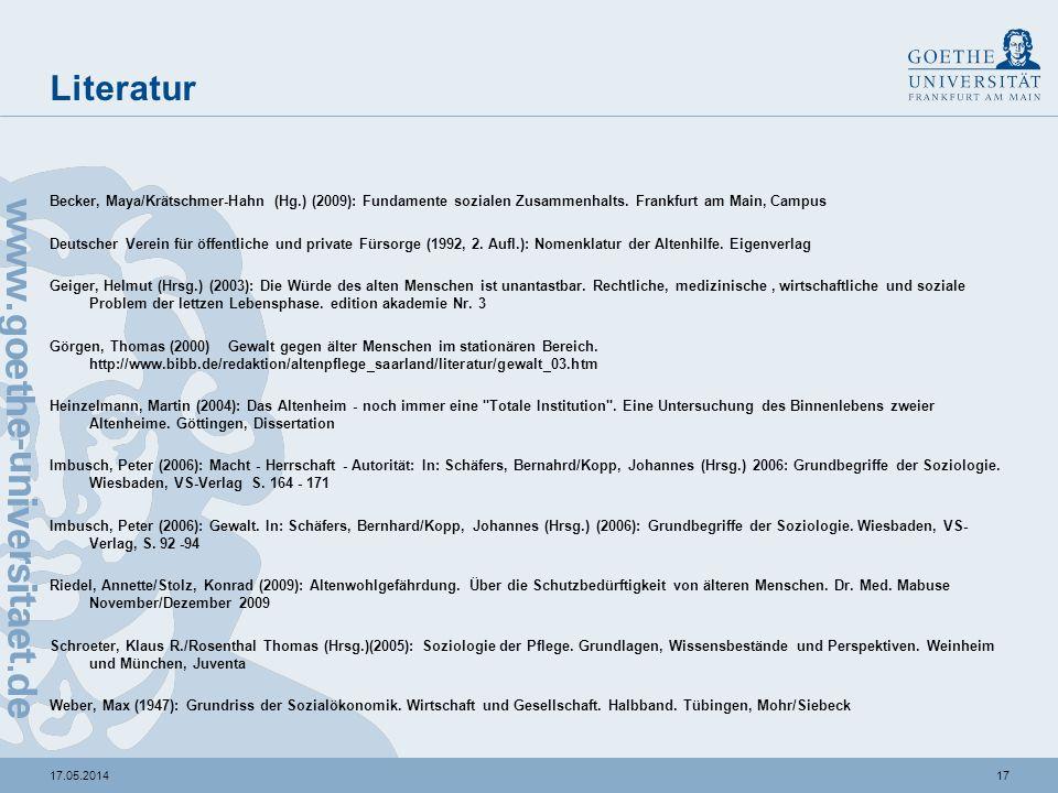 1717.05.2014 Literatur Becker, Maya/Krätschmer-Hahn (Hg.) (2009): Fundamente sozialen Zusammenhalts. Frankfurt am Main, Campus Deutscher Verein für öf