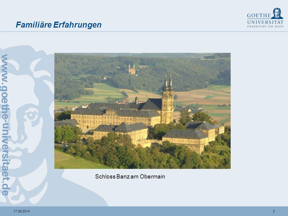 217.05.2014 Familiäre Erfahrungen Schloss Banz am Obermain
