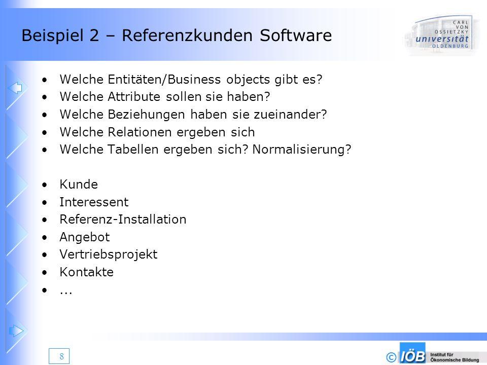 © 9 Beispiel 3 - Vertriebsprojekte Welche Entitäten/Business objects gibt es.