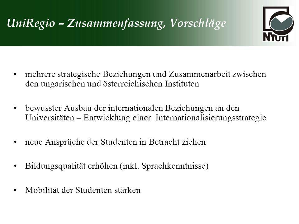 UniRegio – Zusammenfassung, Vorschläge mehrere strategische Beziehungen und Zusammenarbeit zwischen den ungarischen und österreichischen Instituten be