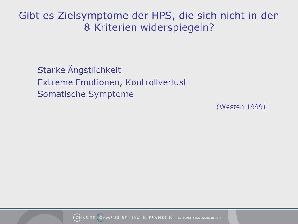 Gibt es Zielsymptome der HPS, die sich nicht in den 8 Kriterien widerspiegeln.